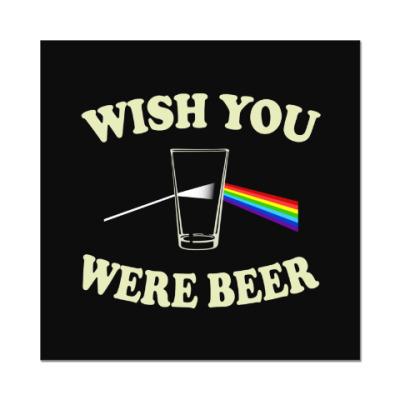 Наклейка (стикер) Wish You Were Beer