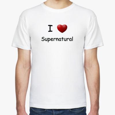Футболка I Love Supernatural