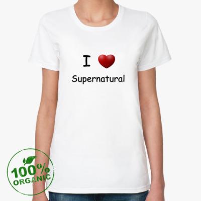 Женская футболка из органик-хлопка I Love Supernatural