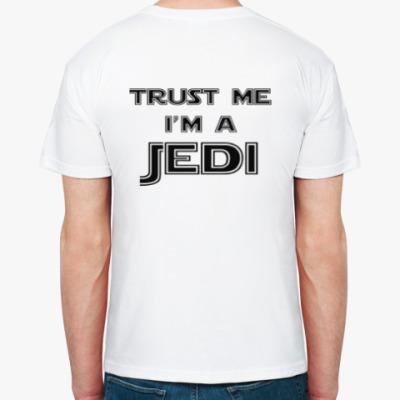 Маков.Нет: Trust me, I'm a Jedi