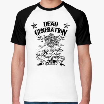 Футболка реглан Dead Generation