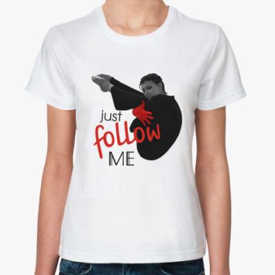 Классическая футболка  Just follow me